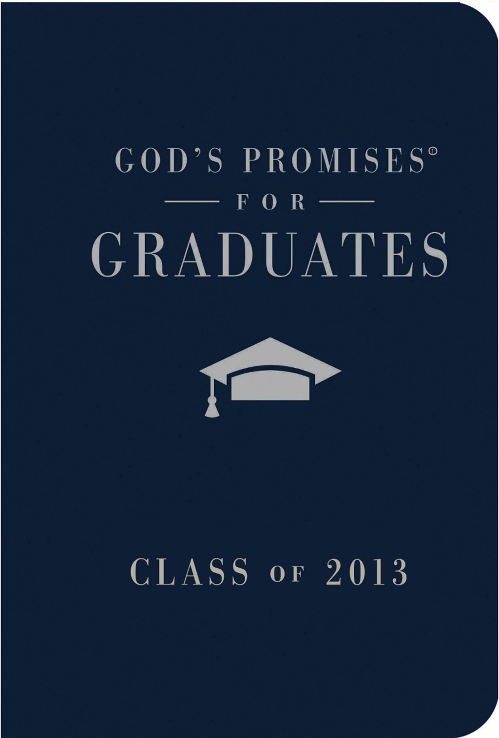 God's Promises for Graduates: Class of 2013 - Navy