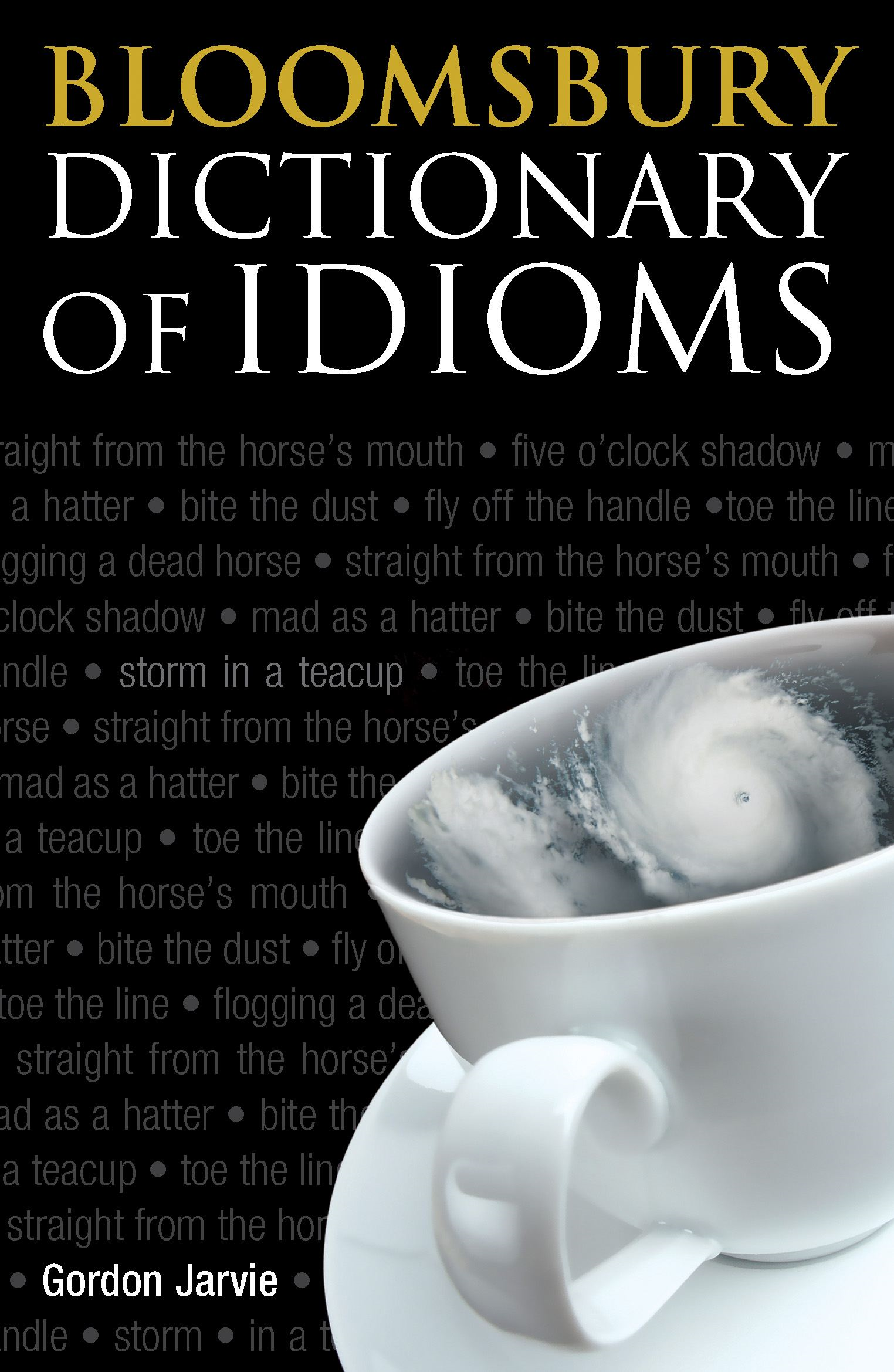 Bloomsbury Dictionary of Idioms