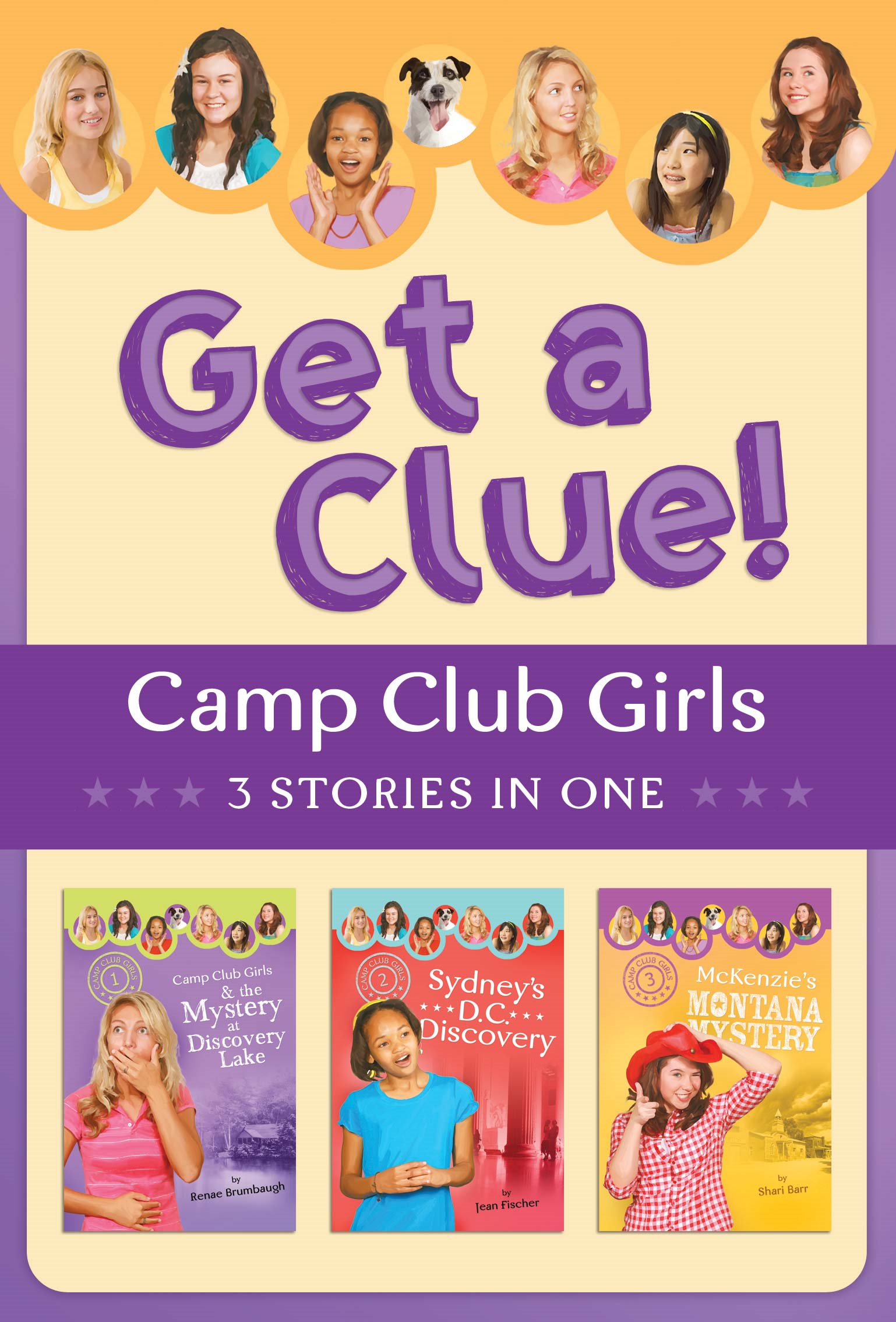 The Camp Club Girls Get a Clue!: 3 Stories in 1