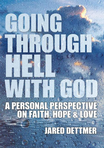 Going Through Hell With God