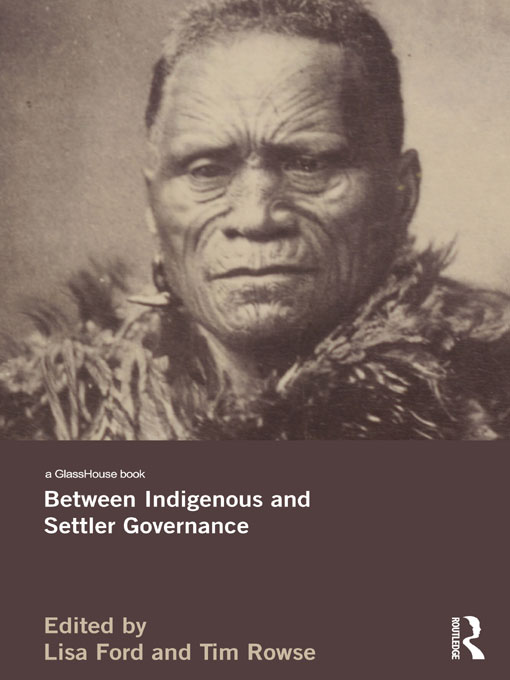 Between Indigenous and Settler Governance By: