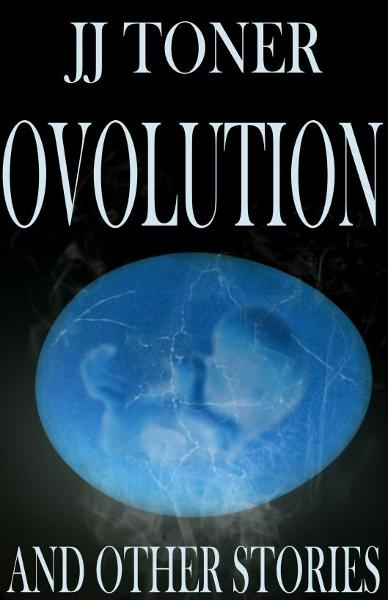 Ovolution and Other Stories