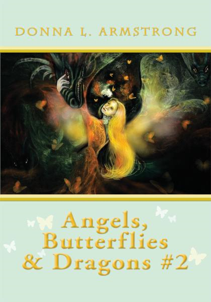 Angels, Butterflies, & Dragons #2
