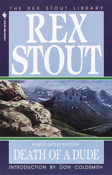 Death of a Dude By: Rex Stout