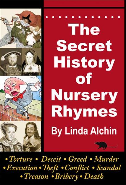 The Secret History of Nursery Rhymes