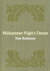 A Midsummer Night's Dream By: William Shakespeare