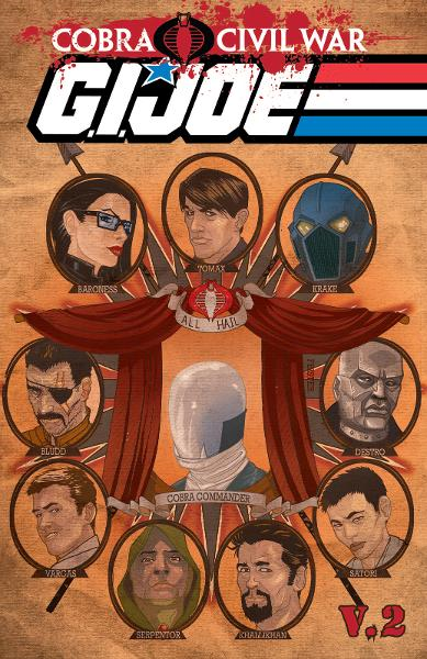 G.I Joe: Cobra Civil War - G.I Joe Vol. 2 By: Dixon, Chuck; Rosado, Will; Saltares, Javier; Feister, Tom