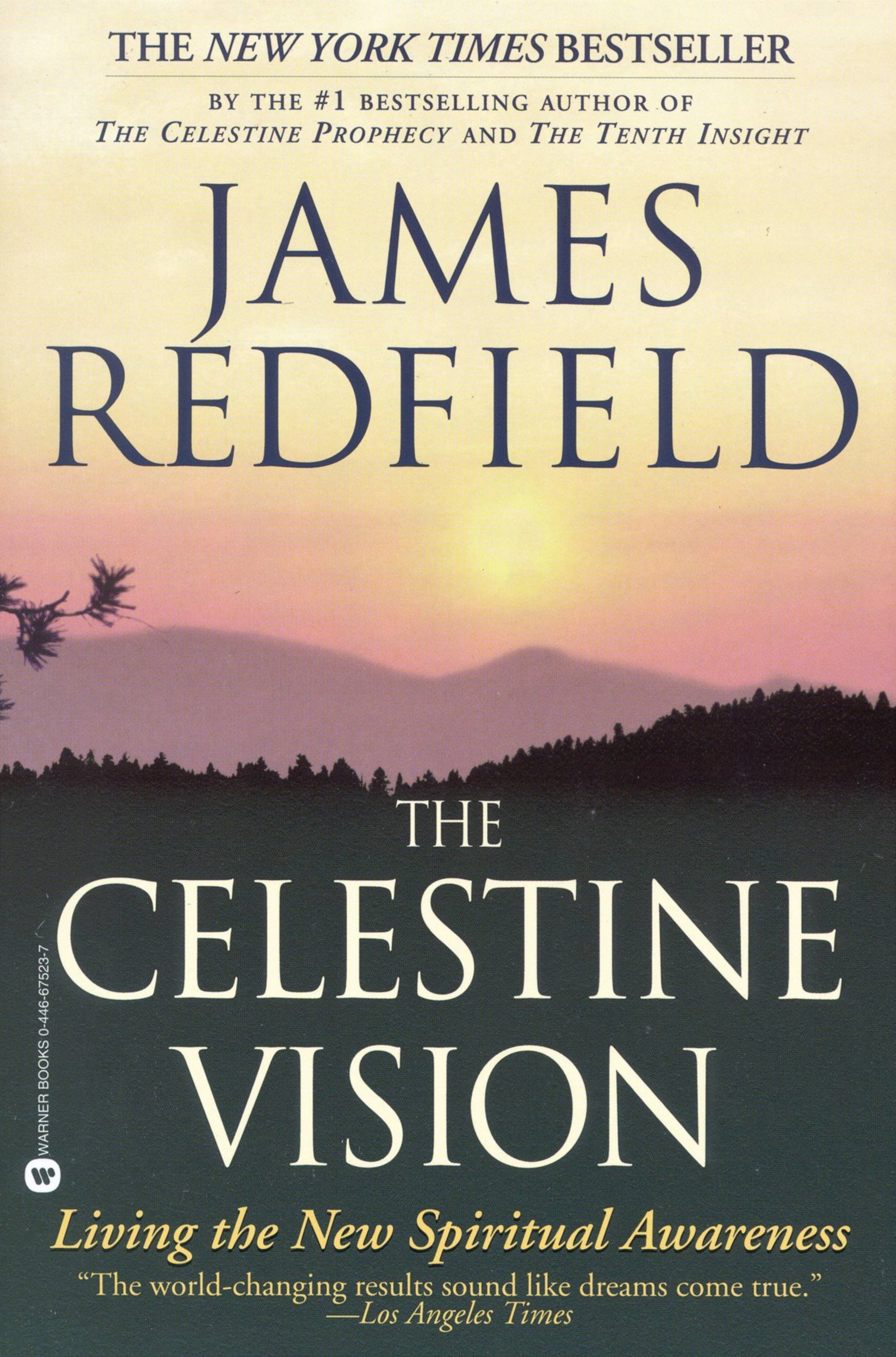 The Celestine Vision By: James Redfield