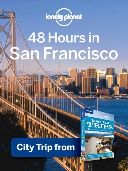 Lonely Planet 48 Hours in San Francisco