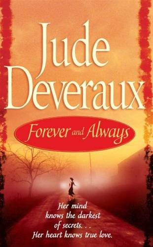 Forever and Always By: Jude Deveraux