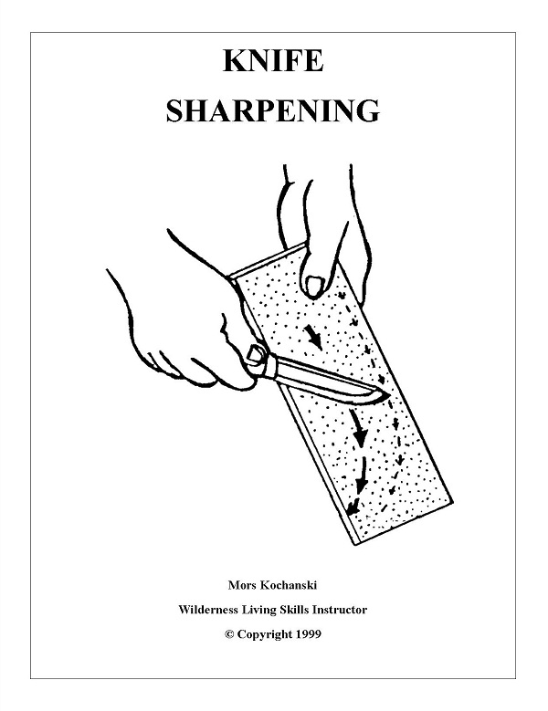 Knife Sharpening By: Mors Kochanski
