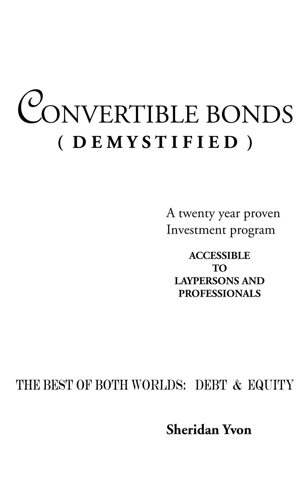 Convertible Bonds (Demystified)