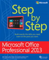 Microsoft Office Professional 2013 Step By Step:
