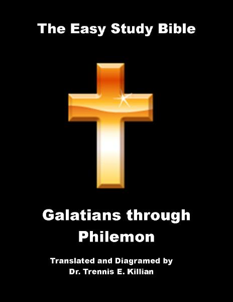The Easy Study Bible: Galatians through Philemon