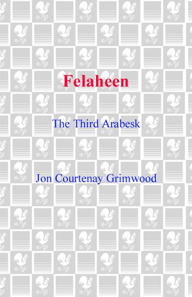 Felaheen By: Jon Courtenay Grimwood