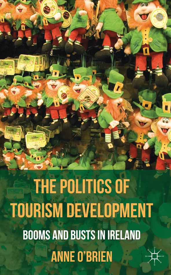 The Politics of Tourism Development