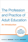 The Profession And Practice Of Adult Education