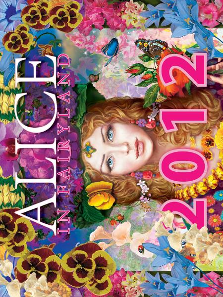 Alice in Fairyland: 2012 Calendar * Children's Wonderland Fairy Tale