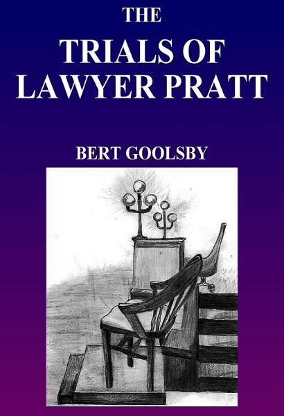 The Trials of Lawyer Pratt