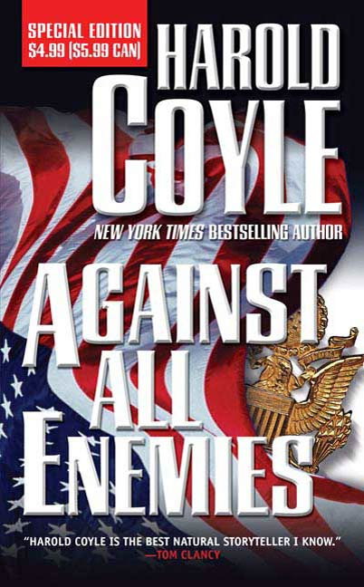 Against All Enemies By: Harold Coyle