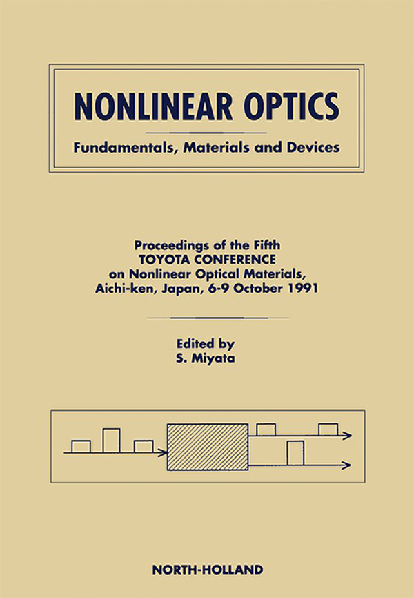 Nonlinear Optics Fundamentals,  Materials and Devices