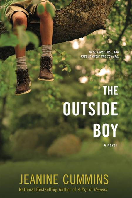 The Outside Boy: A Novel By: Jeanine Cummins