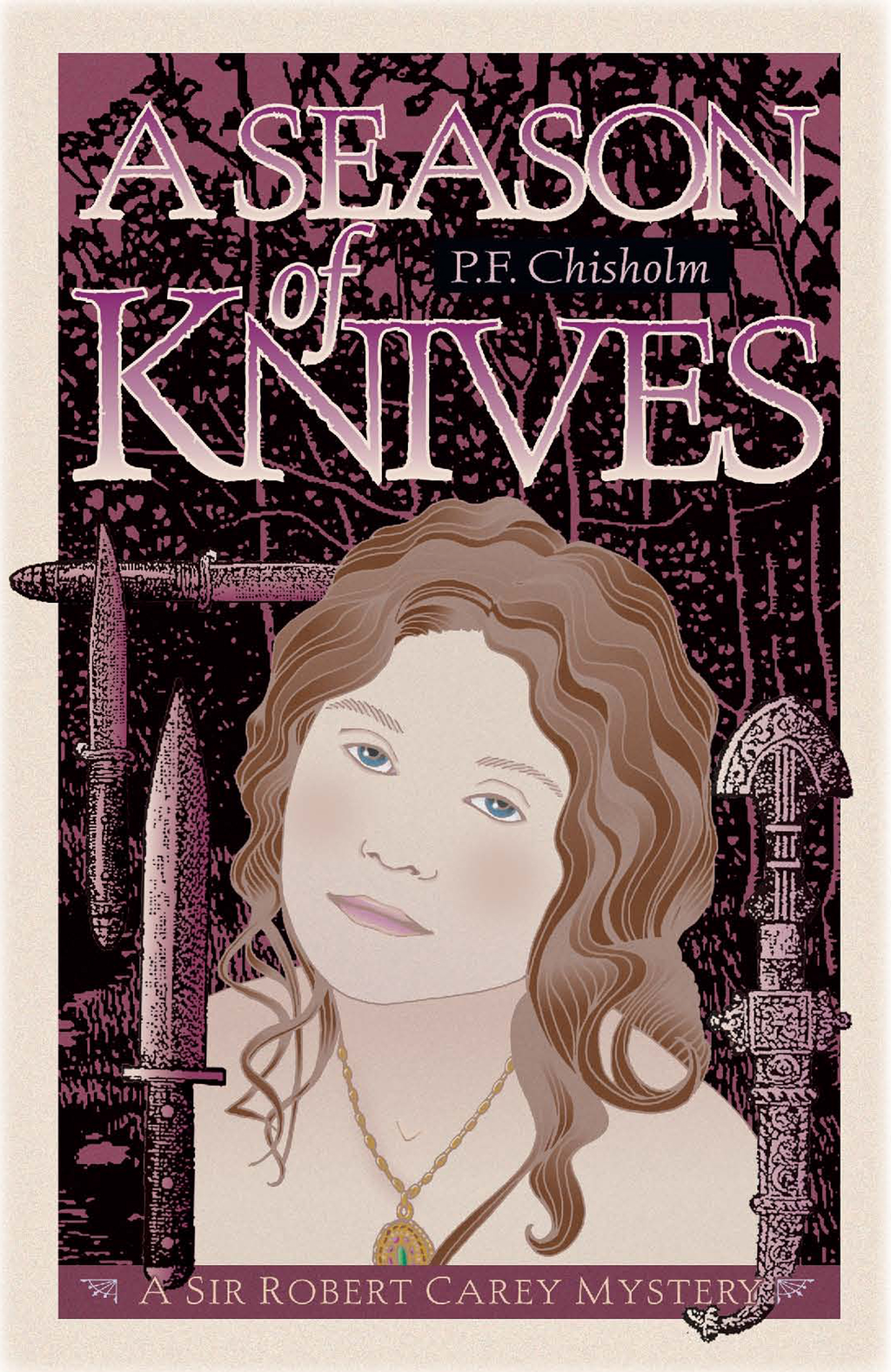 A Season of Knives By: P F Chisholm