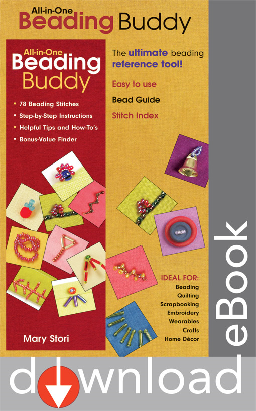 All-in-One Beading Buddy: 78 Beading Stitches Step-by-Step Instructions Helpful Tips and How-To's Bonus-Value Finder