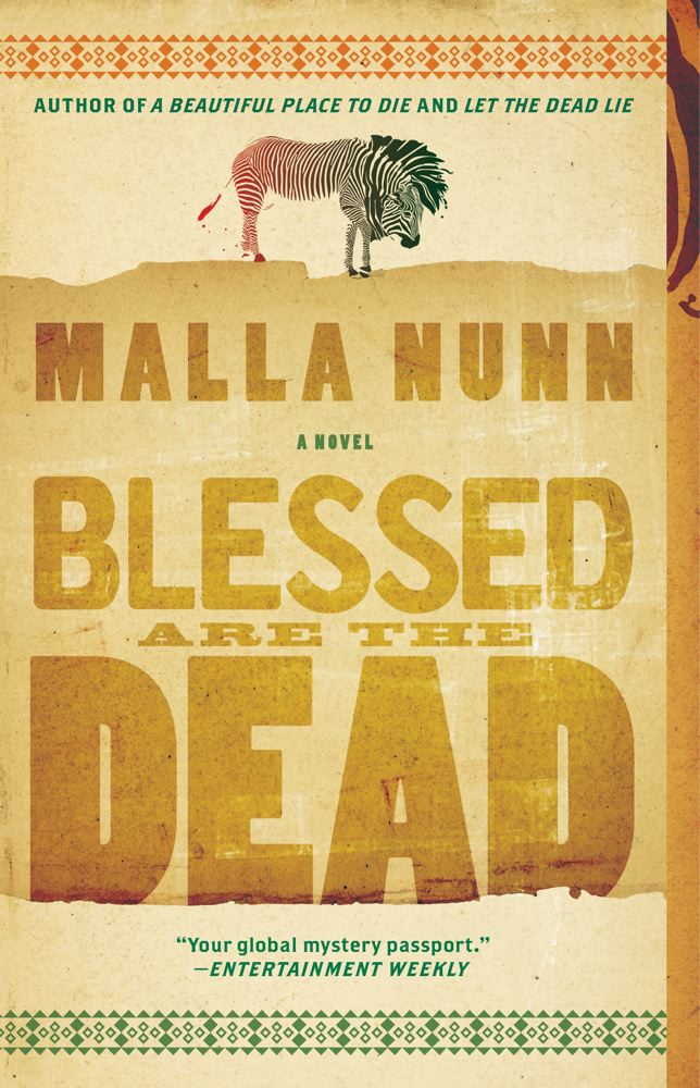 Blessed Are the Dead By: Malla Nunn