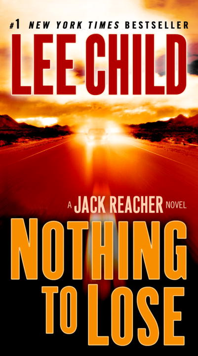 Nothing to Lose By: Lee Child