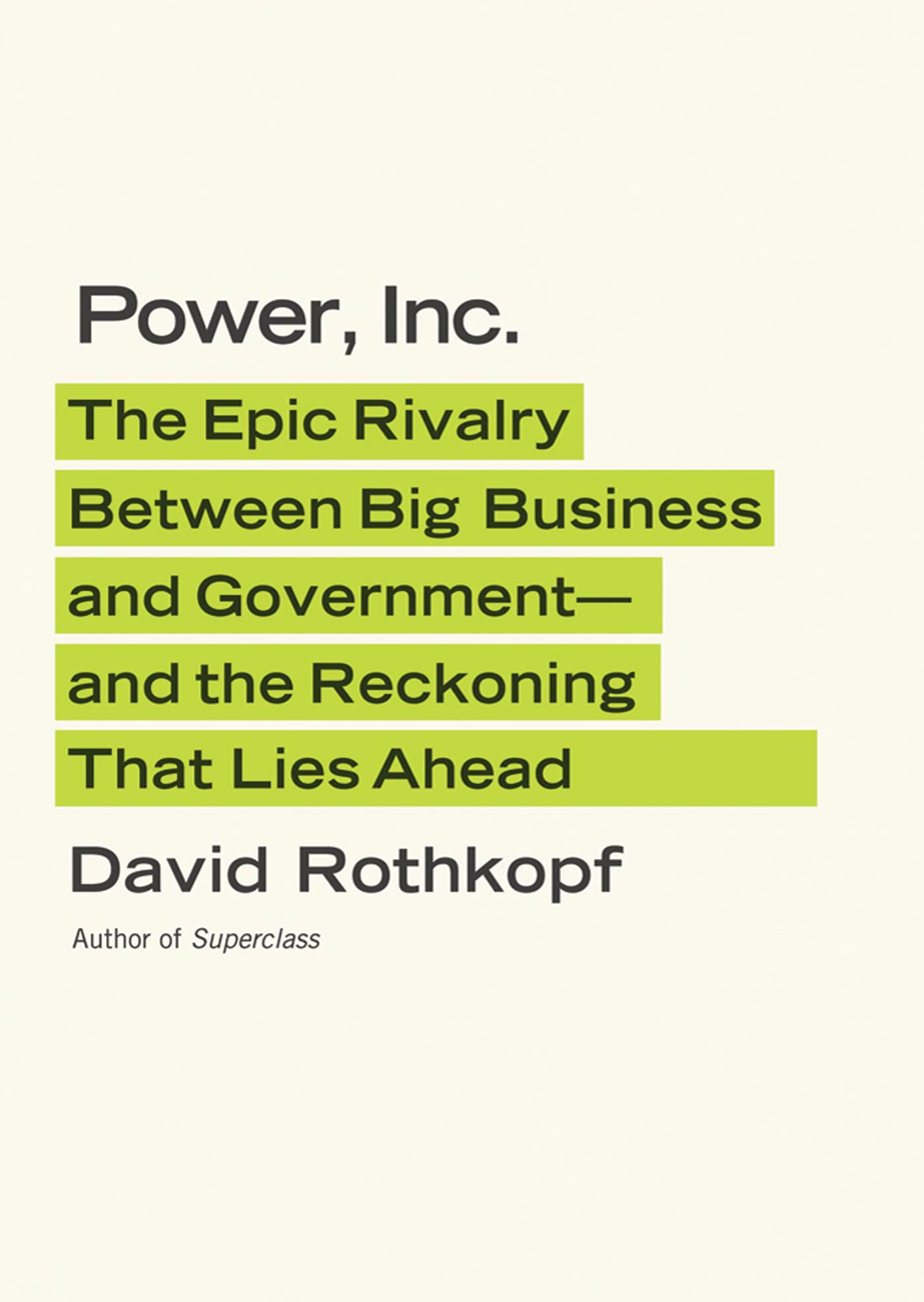 Power, Inc. By: David Rothkopf