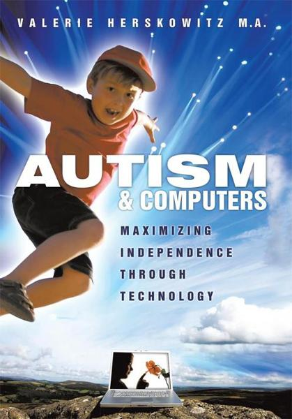 Autism and Computers By: Valerie Herskowitz