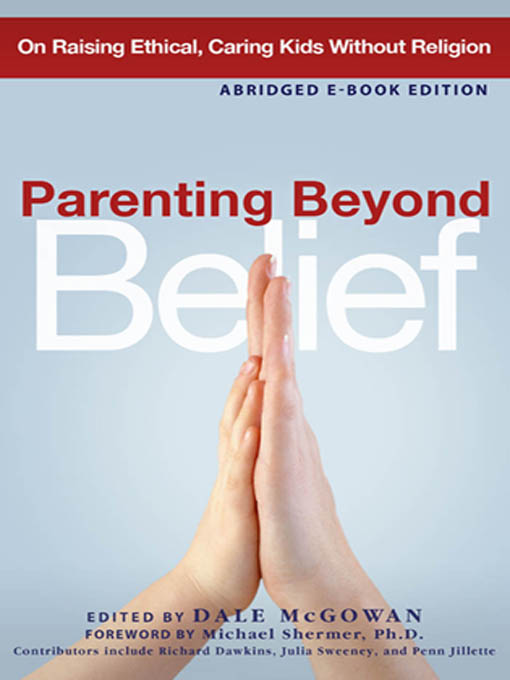 Parenting Beyond Belief- Abridged Ebook Edition