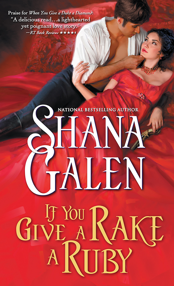 If You Give a Rake a Ruby By: Shana Galen