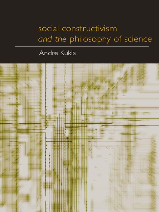 Social Constructivism and the Philosophy of Science