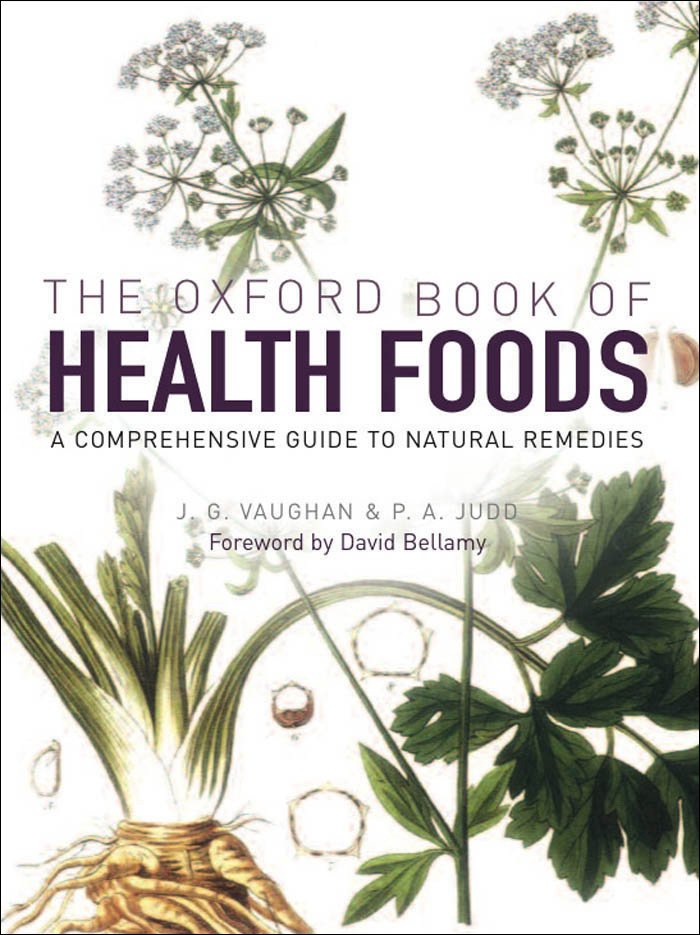 The Oxford Book of Health Foods By: J.G. Vaughan,P.A. Judd