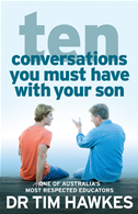 Ten Conversations You Must Have With Your Son: