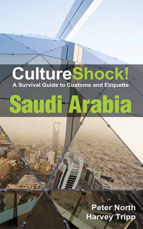 CultureShock! Saudi Arabia By: Harvey Tripp,Peter North