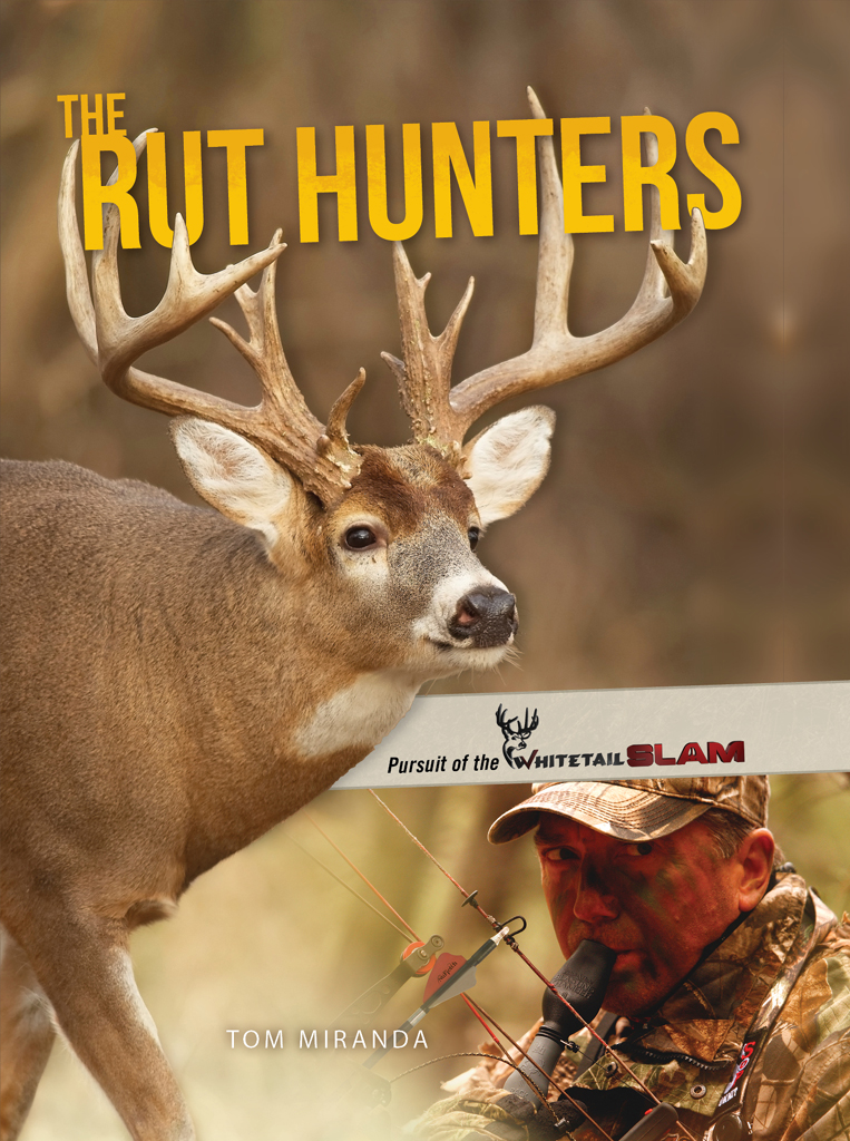 The Rut Hunters Pursuit of the Whitetail Slam