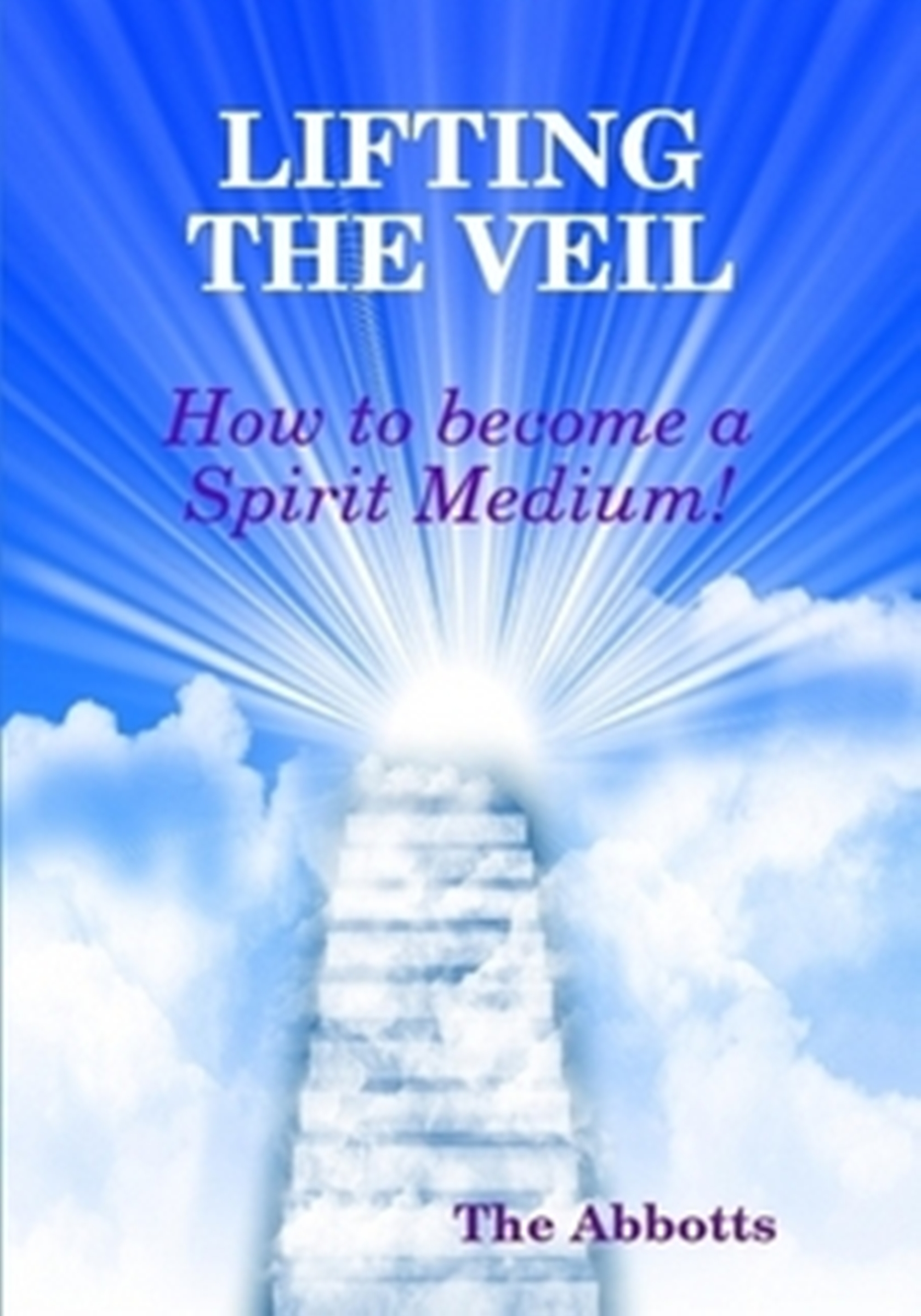 Lifting the Veil: How to Become a Spirit Medium