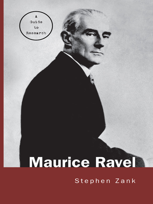 Maurice Ravel A Guide to Research