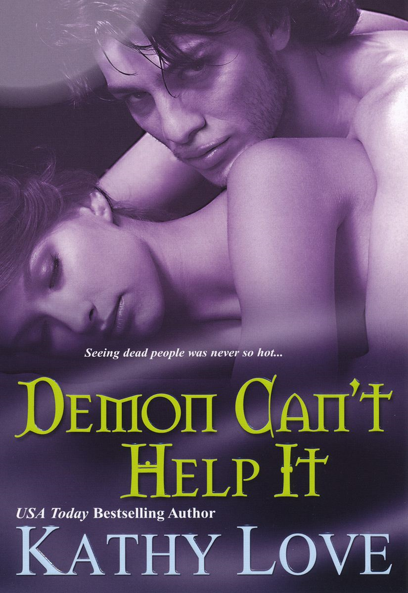 Demon Can't Help It By: Kathy Love