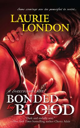 Bonded by Blood By: Laurie London