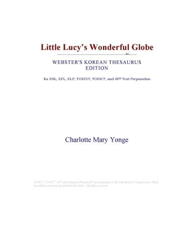 Inc. ICON Group International - Little Lucy¿s Wonderful Globe (Webster's Korean Thesaurus Edition)