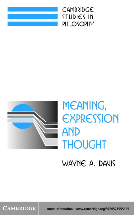 Meaning, Expression and Thought By: Davis, Wayne A.