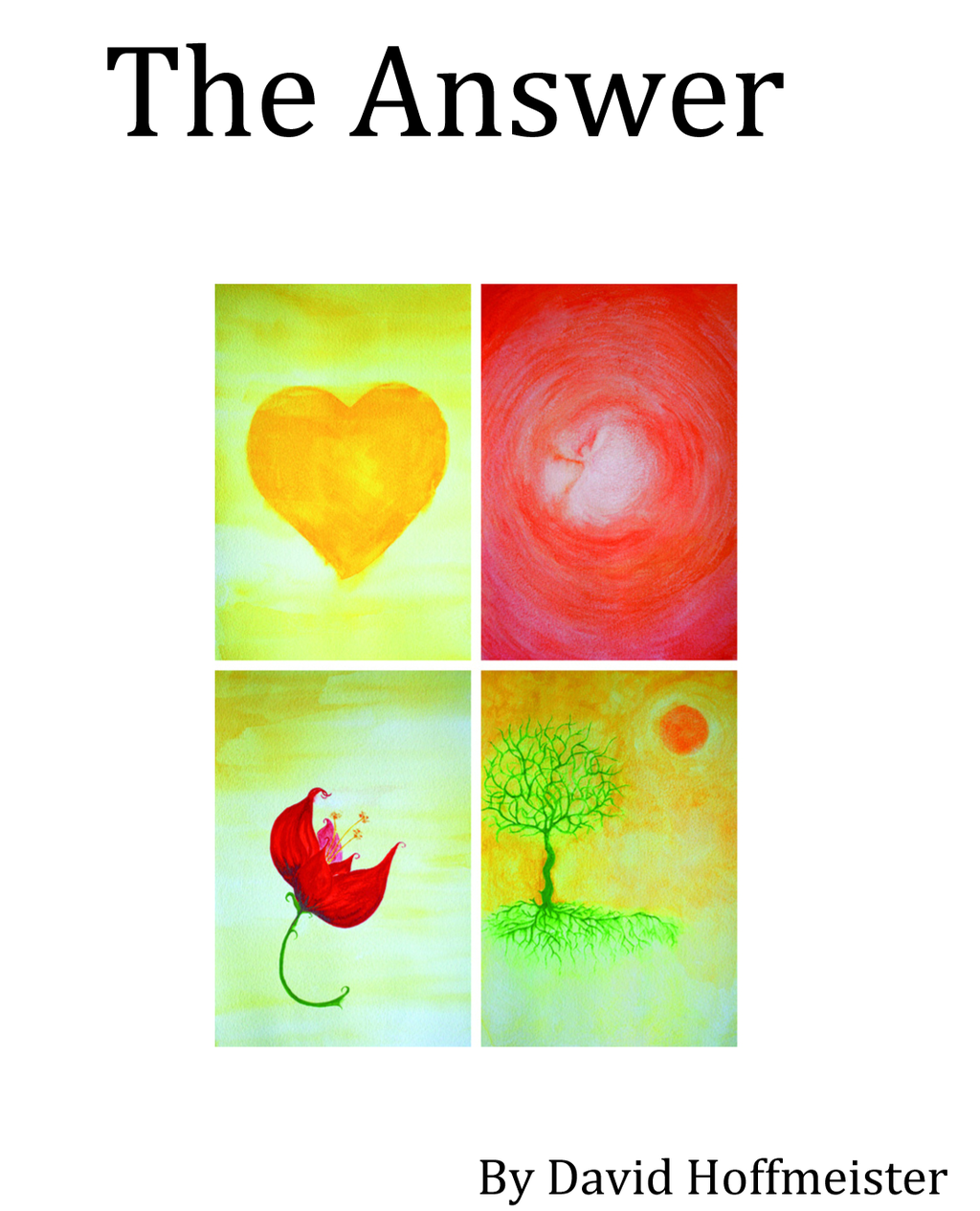 The Answer By: David Hoffmeister