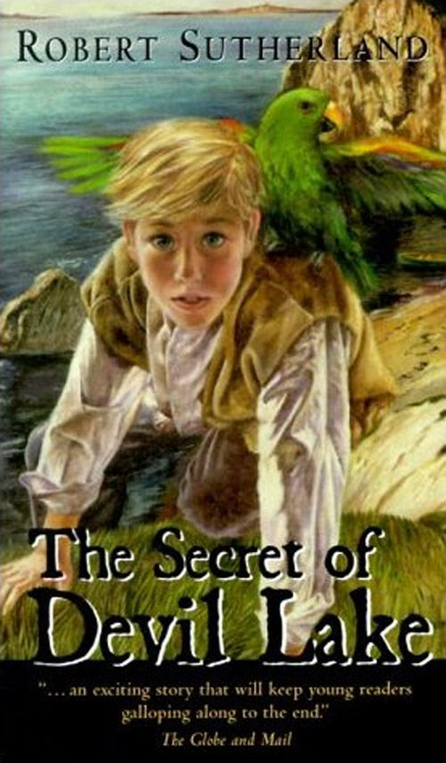 The Secret of Devil Lake By: Tommy Sutherland