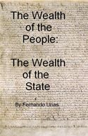 online magazine -  The Wealth of the People: The Wealth of the State