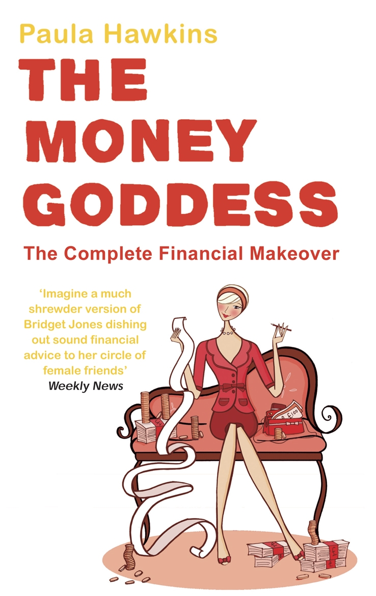 The Money Goddess The Complete Financial Makeover