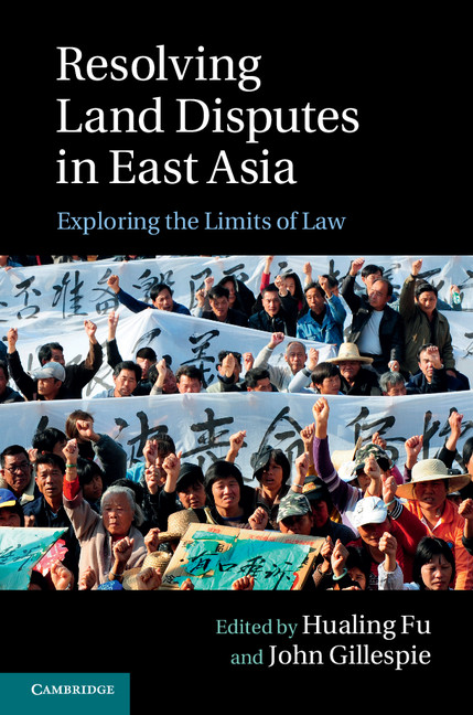 Resolving Land Disputes in East Asia Exploring the Limits of Law